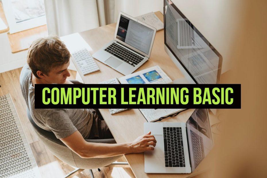7 Computer Learning Basics For Beginners