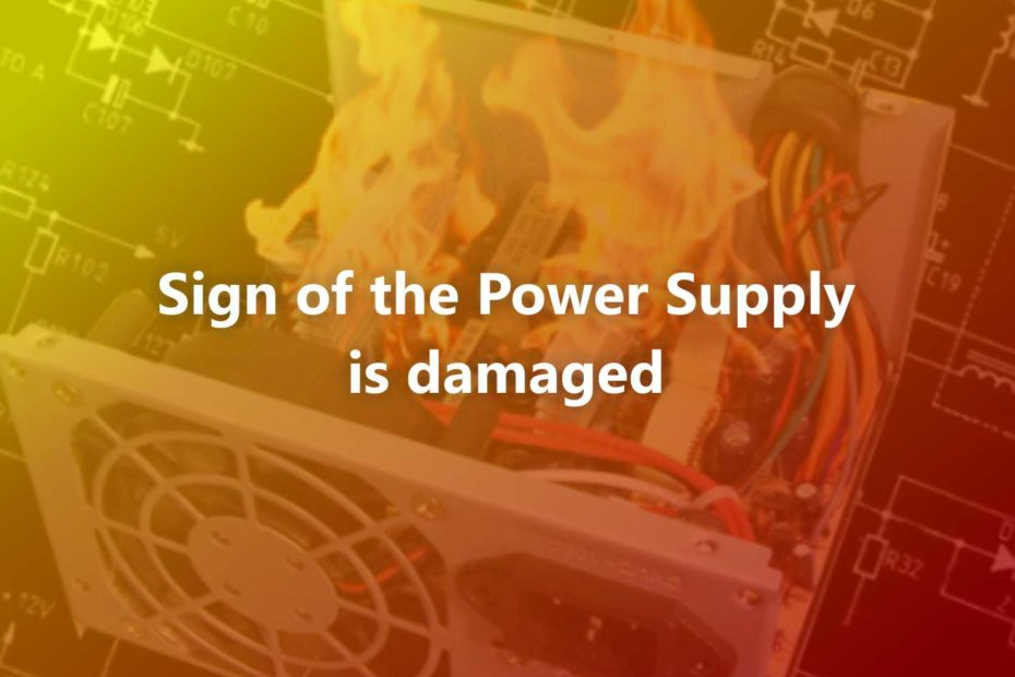 Sign of the Power Supply is damaged