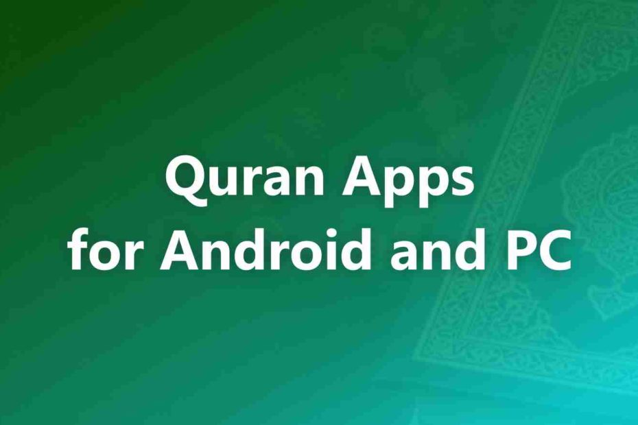 Quran Apps for Android and PC