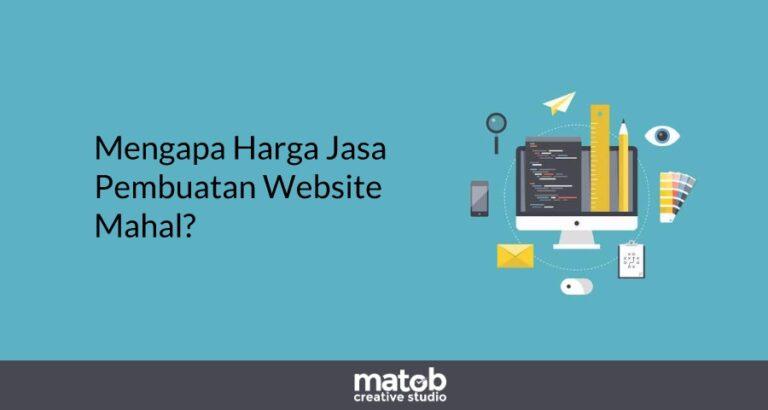 Mengapa Harga Jasa Pembuatan Website Mahal