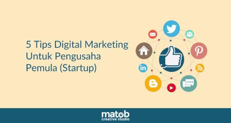 5 Tips Digital Marketing Untuk Pengusaha Pemula