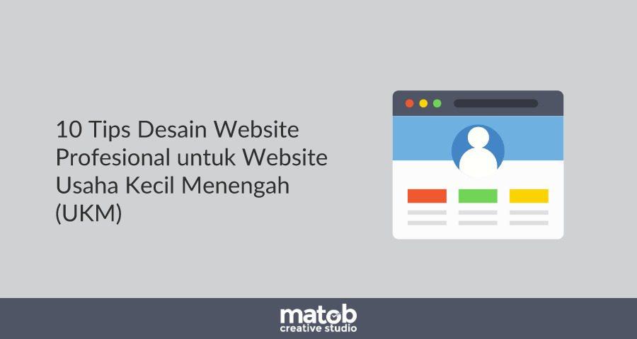 10 Tips Desain untuk Website Bisnis UMKM (Usaha Mikro Kecil Menengah)