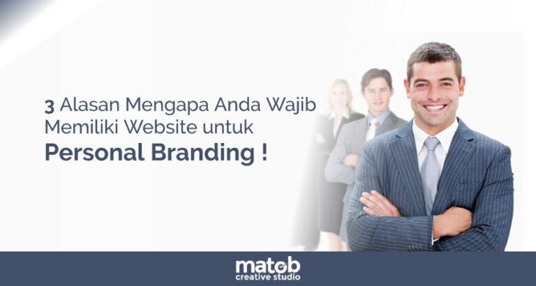 3 Alasan Mengapa Anda Wajib Memiliki Website untuk Personal Branding !